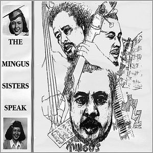 Mingus Sisters Speak