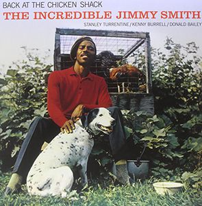 Back at the Chicken Shack: Incredible Jimmy Smith [Import]