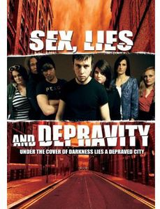 Sex Lies & Depravity