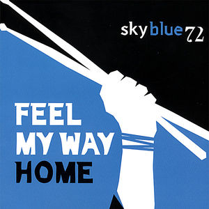 Feel My Way Home