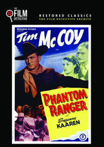 Phantom Ranger (The Film Detective Restored Version)