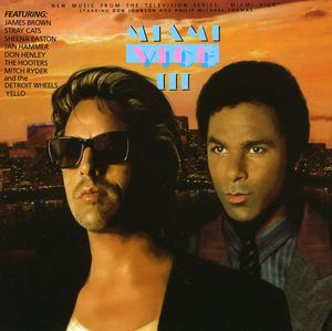 Miami Vice 3 (Original Soundtrack) [Import]