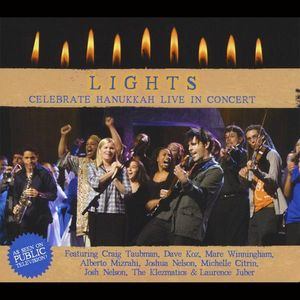 Lights! Celebrate Hanukkah Live in Concert /  Various