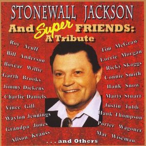 Stonewall Jackson & Super Friends /  Various