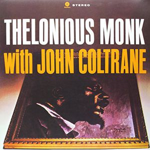Thelonious Monk with John Coltrane [Import]
