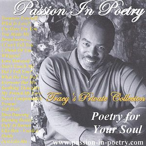 Tracy's Private Collection/ Poetry for Your Soul