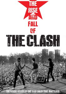 Rise & Fall of the Clash