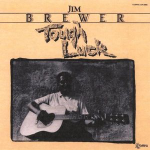 Brewer, Jim : Tough Luck