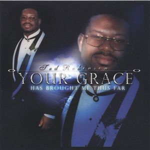 Your Grace Has Brough Me