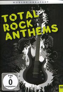 Worlds Greatest Total Rock Anthems /  Various