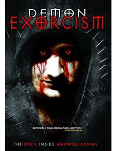 Demon Exorcism: Devil Inside Maxwell Bastas