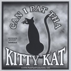 Can I Pat Tha Kitty Kat