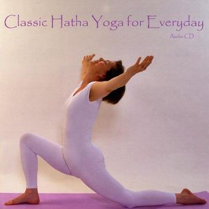 Classic Hatha Yoga for Everyday