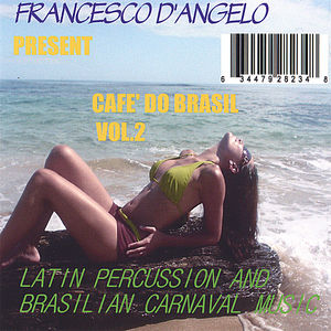 Cafe' Do Brasil: Latin Percussion & Brasili 2