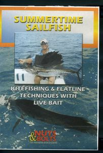 Summertime Sailfish: Kitefishing & Flatline Techni
