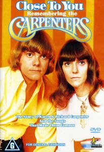 Close to You-Remembering the Carpenters