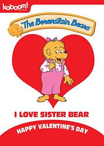 Berenstain Bears - I Love Sister Bear