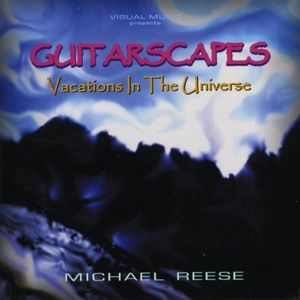 Guitarscapes/ Vacations in the Universe