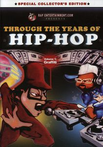 Through the Years of Hip Hop 1: Graffiti