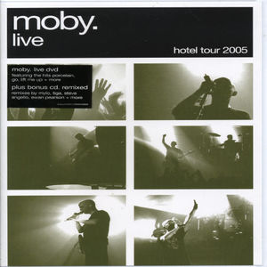 Live the Hotel Tour 2005