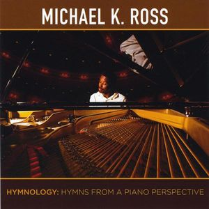Hymnology-Hymns from a Piano Perspective