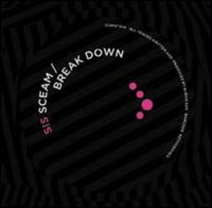 Sceam /  Break Down