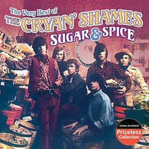 Very Best of the Cryan Shames: Sugar & Spice