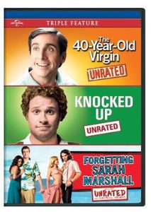 40-Year-Old Virgin /  Knocked Up /  Forgetting Sarah