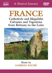 Musical Journey: France - Cathedrals & Megaliths