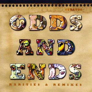 Odds & Ends: Rarities & Remixes
