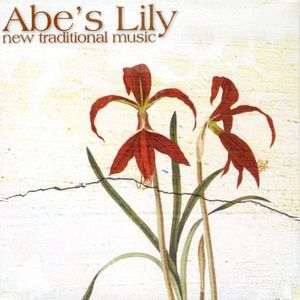 Abe's Lily: New Traditional Music