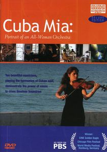Cuba Mia: Portrait of An All Woman Orchestra