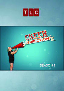 Cheer Perfection: Season 1