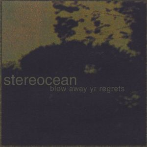 Blow Away Yr Regrets
