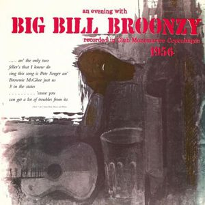 Evening with Big Bill Broonzy