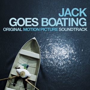 Jack Goes Boating (Original Soundtrack)