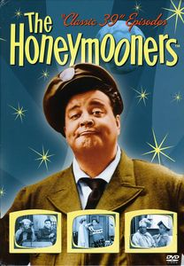 The Honeymooners: Classic 39 Episodes