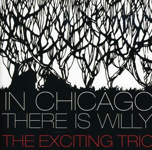 In Chicago There Is Willy