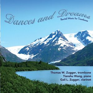 Dances & Dreams: Recital Music for Trombone