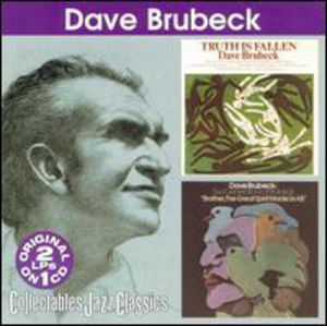 Truth Is Fallen /  Two Generations of Brubeck