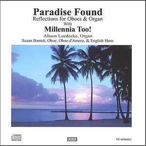 Paradise Found: Reflections for Oboes & Organ