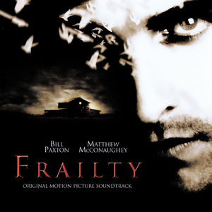 Frailty (Original Soundtrack)