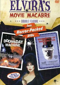 Doomsday Machine & Werewolf Washington: Elvira's