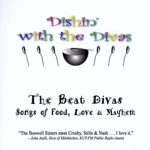 Dishin' with the Divas: Songs of Food Love & Mayhe