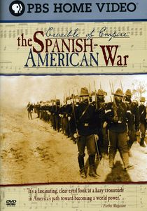 Crucible of Empire: Spanish American War