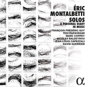 Eric Montalbetti: Solos - Personal Diary In Music