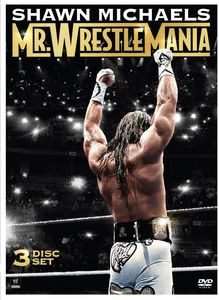 Shawn Michaels: Mr Wrestlemania