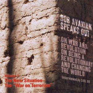 Bob Avakian Speaks Out 1