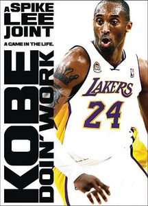 Kobe Doin Work: A Spike Lee Joint