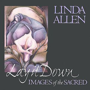 Lay It Down: Images of the Sacred